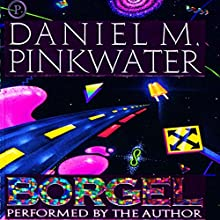 Borgel Audiobook by Daniel M. Pinkwater Narrated by Daniel M. Pinkwater