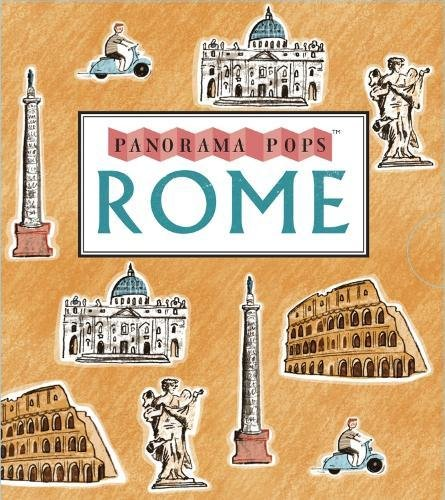 Rome: A Three-Dimensional Expanding Pocket Guide (Panorama Pops)