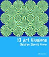 13 Art Illusions Children Should Know (13 Series)