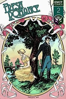 Fresh Romance: Issue 2 by [Comics, Emet , Leth, Kate, Vaughn, Sarah, Kuhn, Sarah ]