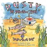Rusty, the Rainbow Trout, David Irvin, 142418455X
