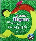 Quiero Ser una Planta!, Care Santos, 8479426012