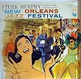 TURK MURPHY NEW ORLEANS JAZZ FESTIVAL vinyl record