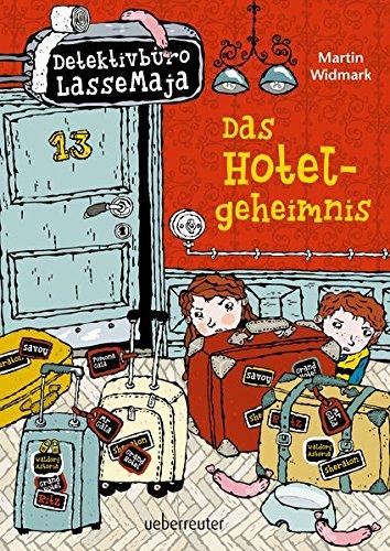 Das Hotelgeheimnis: Detektivbüro LasseMaja