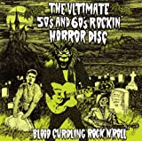 Ultimate 50's & 60's Rockin' Horror Disc