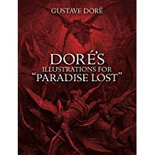 """Dore's Illustrations for """"Paradise Lost"""" (Dover Pictorial Archives)"""