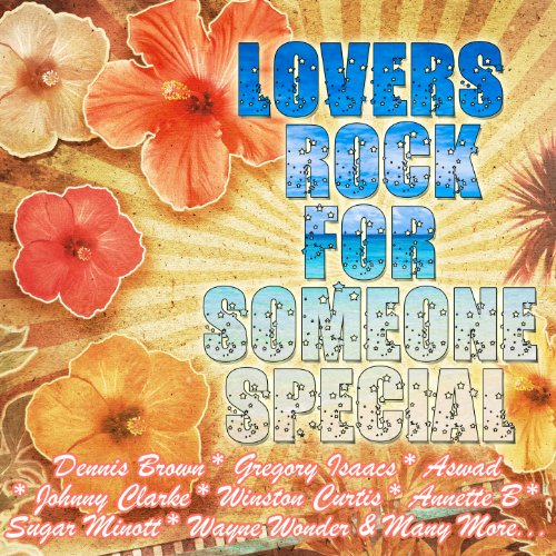 Lovers Rock for Someone Special