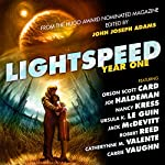 Lightspeed Year One: From the Hugo Award Nominated Magazine | Orson Scott Card,Joe Haldeman,Nancy Kress,Ursula Le Guin,Jack McDevitt,Robert Reed,Catherynne Valente,Carrie Vaughn