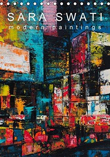 SARA SWATI - modern paintings (Tischkalender 2015 DIN A5 hoch): Kunstkalender (Monatskalender, 14 Seiten) (CALVENDO Kunst)