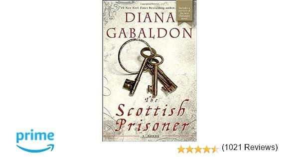 The scottish prisoner a novel lord john grey diana gabaldon the scottish prisoner a novel lord john grey diana gabaldon 9780385337526 amazon books fandeluxe Gallery