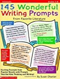 145 Wonderful Writing Prompts From Favorite Literature, Grades 4-8, Susan Ohanian, 0590019732