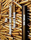The Shooters and Reloaders Record Book, Kevin Crow, 1490519076