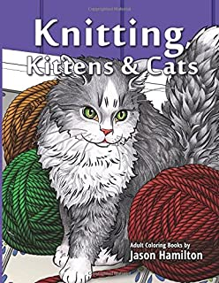 Knitting Kittens Cats Adult Coloring Book For And Cat Enthusiasts