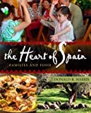 The Heart of Spain, Donald B. Harris, 0982772106