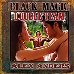 Black Magic Double Team