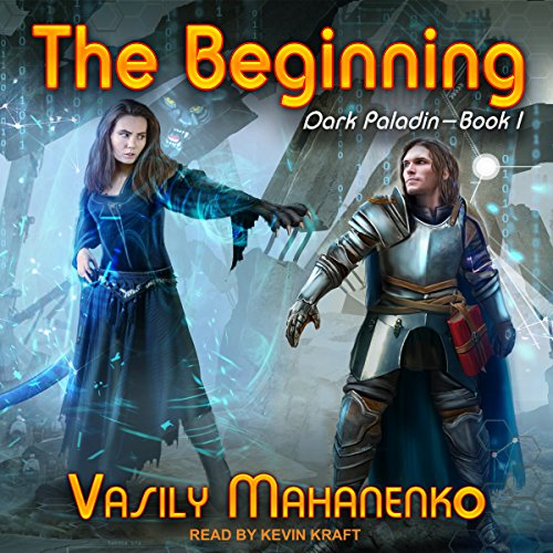 The Beginning: Dark Paladin Series, Book 1