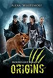 Moonlight Rogues: Origins: A Werewolf Shifter Paranormal Collection