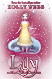 Lily: Lily and the Shining Dragons: Book 2