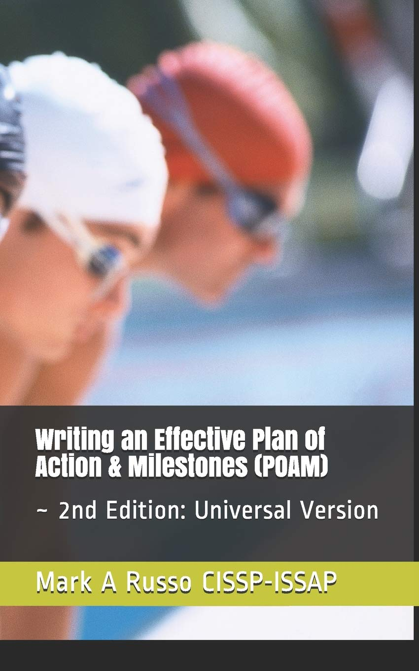 Buy Writing An Effective Plan Of Action Milestones Poam 2nd Edition Universal Version Book Online At Low Prices In India