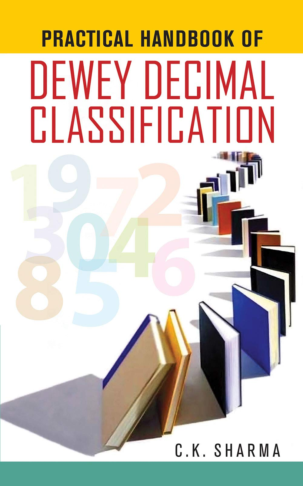 Dewey Decimal Classification Apractical Guide