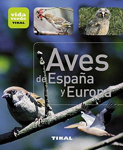 Descargar Libro Aves De España Y Europa Aa.vv.