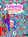 Calamity Mamie au grand stade par Alméras