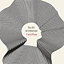 The Art of Immersion: How the Digital Generation Is Remaking Hollywood, Madison Avenue, and the Way We Tell Stories Audiobook by Frank Rose Narrated by William Dufris