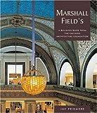 Marshall Field's, Jay Pridmore, 0764920189