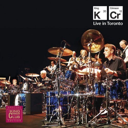 (Live in Toronto by King Crimson (2013-05-04))