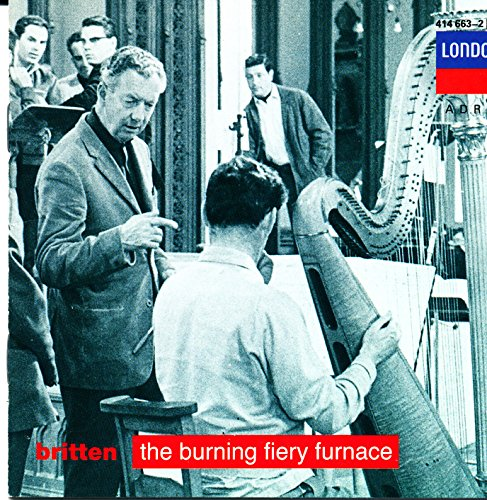 Burning Fiery Furnace - Britten: The Burning Fiery Furnace