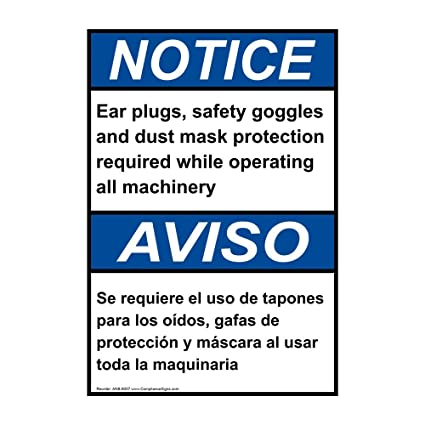 ComplianceSigns Vertical Aluminum ANSI NOTICE Ear Plugs Safety Goggles Dust Mask Bilingual Sign, 14 X