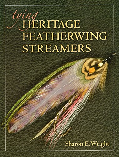 - Tying Heritage Featherwing Streamers
