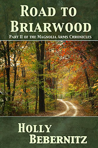Road to Briarwood (Magnolia Arms Chronicles Book 2)