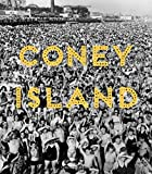 Coney Island: Visions of an American Dreamland, 1861-2008