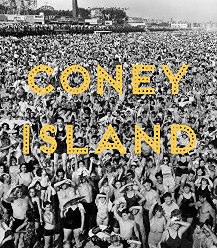 Dreamland Coney Island (Coney Island: Visions of an American Dreamland, 1861–2008)
