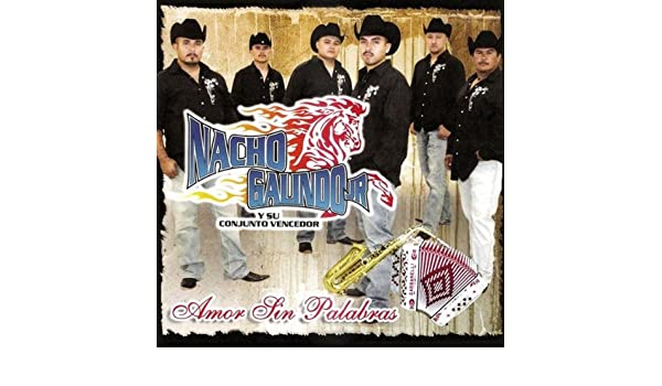 Amor sin palabras by nacho galindo jr y su conjunto vencedor on.