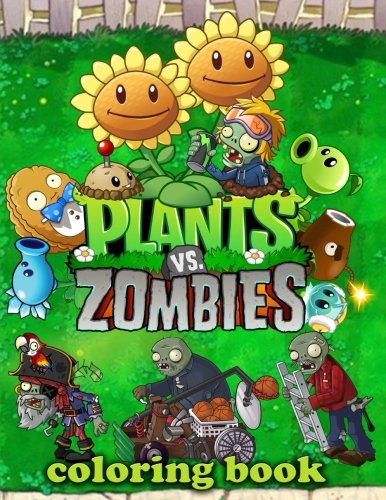 Plants vs Zombies Coloring Book: Great Activity Book for Kids (30 illustrations)