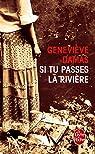 Si tu passes la rivière par Geneviève Damas