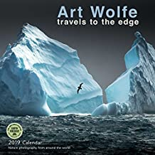 Art Wolfe 2019 Wall Calendar: Travels to the Edge - Nature Photography From Around the World