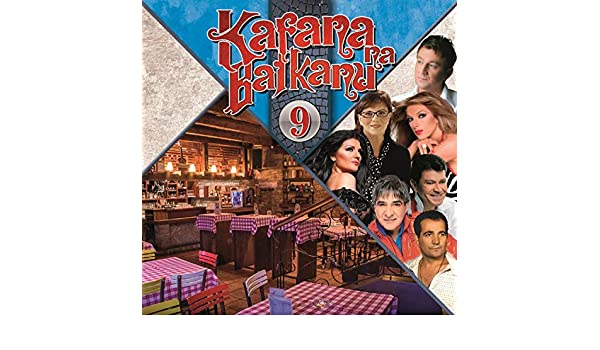 Kafana na Balkanu 9 by Various artists on Amazon Music - Amazon com