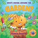 img - for Who's Hiding Around the Garden? (Slide & Seek) book / textbook / text book