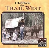Children of the Trail West, Holly Littlefield, 1575053047