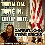 Turn On. Tune In. Drop Out. - Single