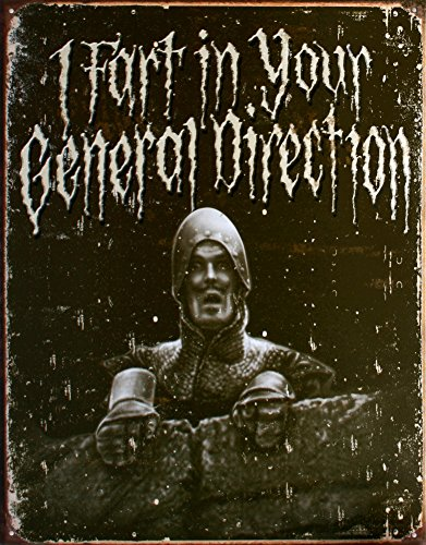 Monty-Python-And-The-Holy-Grail-I-Fart-in-Your-General-Direction-Distressed-Tin-Sign-13x16