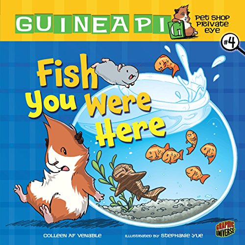 Fish You Were Here: Book 4 (Guinea PIG, Pet Shop Private ()