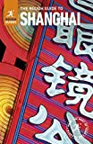 The Rough Guide to Shanghai (Rough Guides)