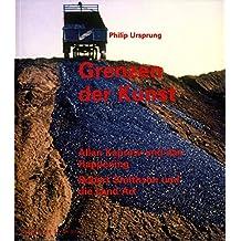 Grenzen der Kunst: Allan Kaprow und das Happening. Robert Smithson und die Land Art