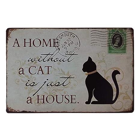 """Wandschild Metallschild Schild Türschild /""""a home without a cat is just a house/"""""""