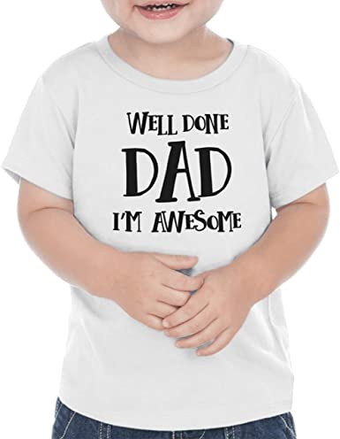 Well Done Dad Im Awesome Bump and Beyond Designs Funny Kids Fathers Day Shirt