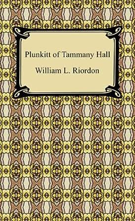 The Views of the Politician George Washington Plunkitt